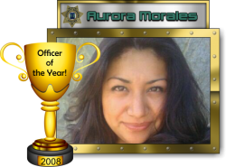 2008 - Officer of the Year - Aurora Morales