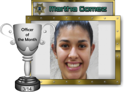 2014 - March - Officer of the Month - M-Gomez