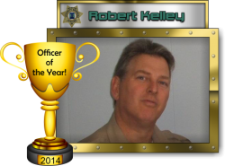 2014 - Officer of the Year - Robert Kelley