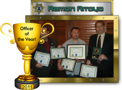 2011 - Officer of the Year - Ramon Arroyo