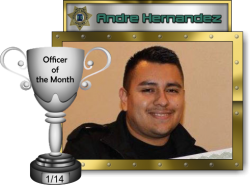 2014 - January - Officer of the Month - A-Hernandez