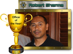 2012 - Officer of the Year - Robert Sharma