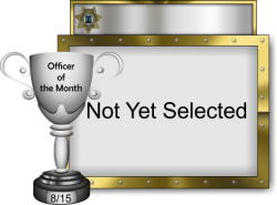 2015 - August - Officer of the Month - Not Yet Selected