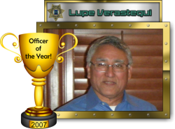 2007 - Officer of the Year - Lupe Verastegui
