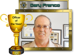 2009 - Officer of the Year - Gary Franco